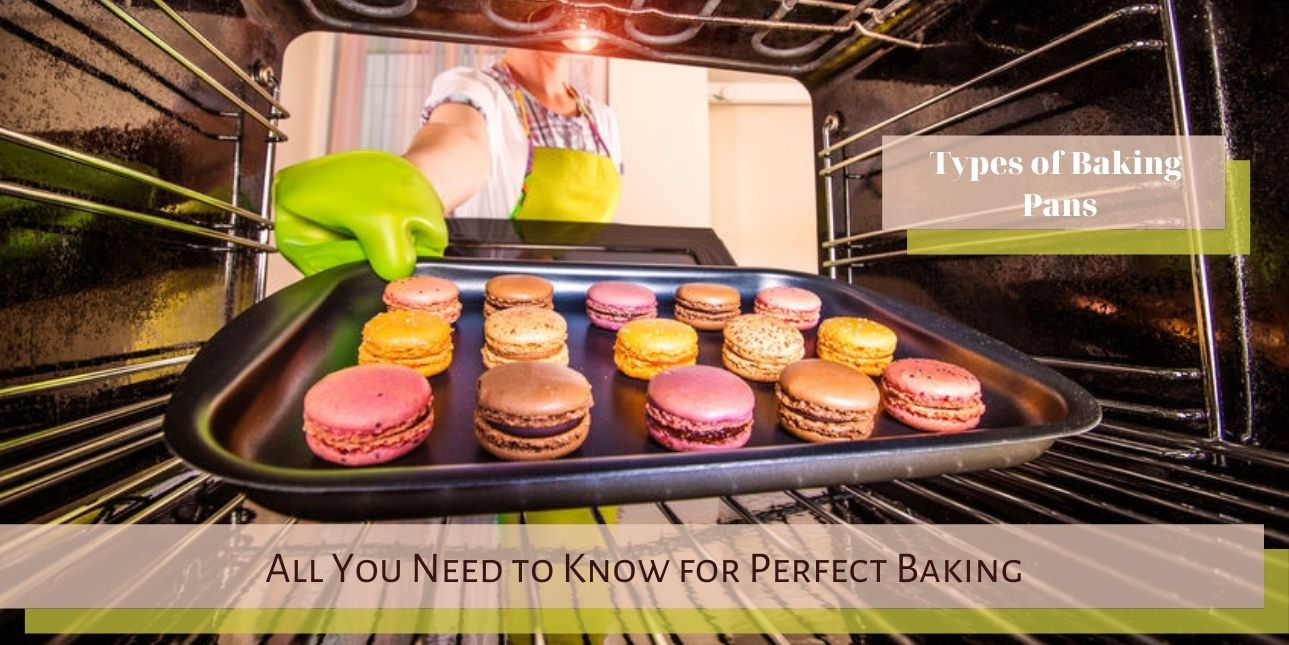 Types of Baking Pans: All You Need to Know for Perfect Baking