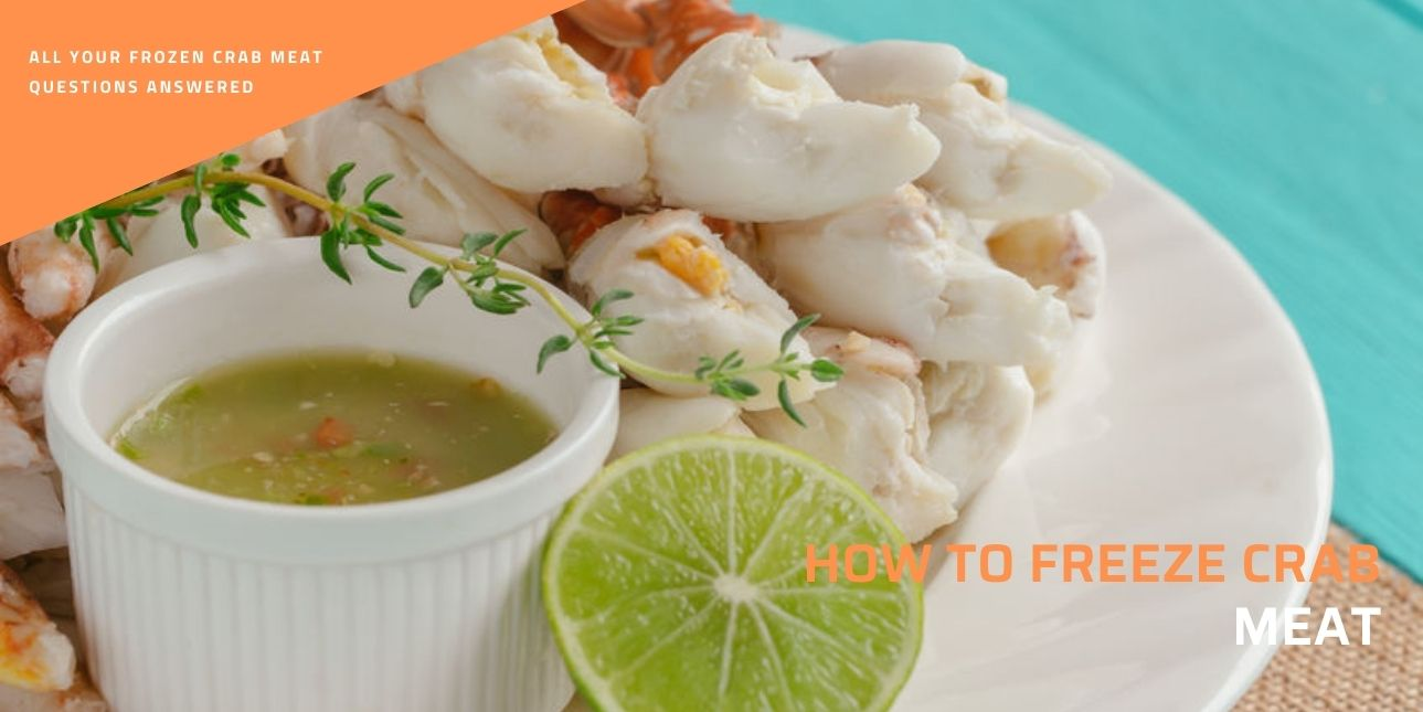 how to freeze crab meat